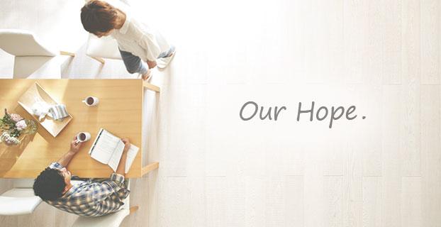 Our Hope(ライフグラムの思い)